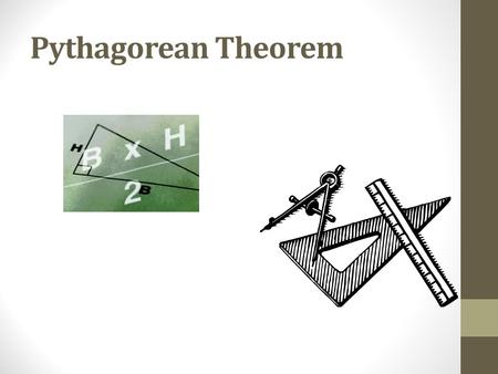 Pythagorean Theorem. History of Pythagorean Theorem Review The Pythagorean theorem takes its name from the ancient Greek mathematician Pythagoras (569.