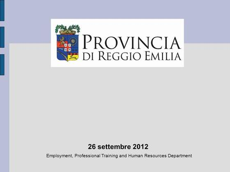 Employment, Professional Training and Human Resources Department 26 settembre 2012.