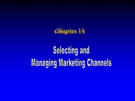 what decisions do companies face in managing their channels 阅读已结束,如需下载到电脑,请使用积分(如何获得积分.