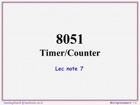 8051 Timer/Counter Lec note 7.