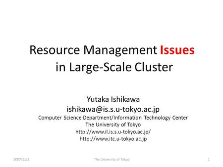 In Large-Scale Cluster Yutaka Ishikawa Computer Science Department/Information Technology Center The University of Tokyo