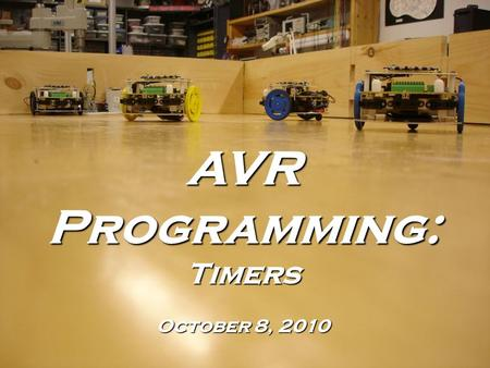 AVR Programming: Timers October 8, 2010. What is a timer? A register that keeps track of a current value This value is updated at a certain frequency.