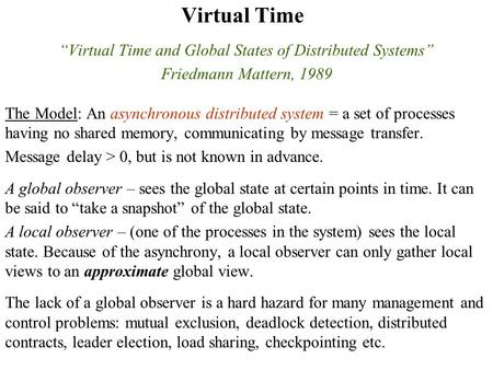 """Virtual Time and Global States of Distributed Systems"""