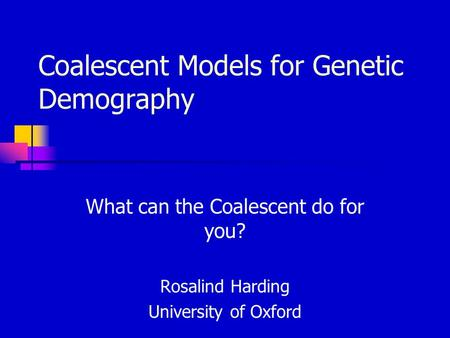 Coalescent Models for Genetic Demography