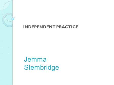 Jemma Stembridge INDEPENDENT PRACTICE. What is the Earth Hour? – Recap.