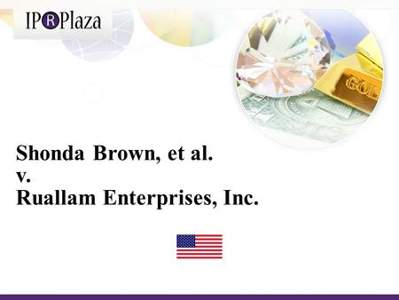 Shonda Brown, et al. v. Ruallam Enterprises, Inc..
