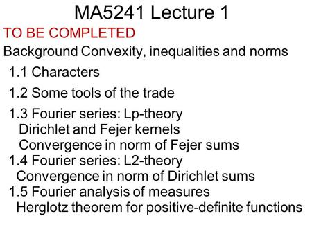 MA5241 Lecture 1 TO BE COMPLETED