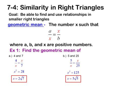 7-4: Similarity in Right Triangles