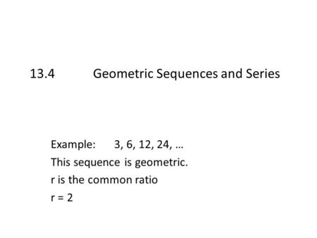 Geometric Sequences  Ppt Video Online Download