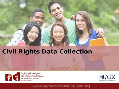 1 Civil Rights Data Collection. 2 The CRDC is a mandatory data collection administrated by the US Department of Education's Office for Civil Rights Authorized.