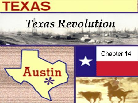 Texas Revolution Chapter 14. Previously in… American History.
