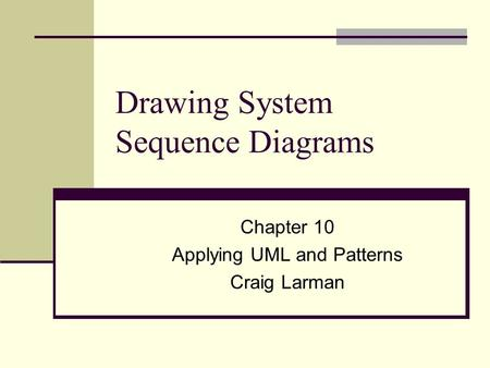 Drawing System Sequence Diagrams