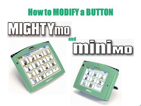 How to MODIFY a BUTTON and Modify Button Modify Button in the Title Bar Record button Modify button Battery gauge Memory gauge Day, date, and time Setup.