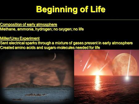 Beginning of Life Composition of early atmosphere