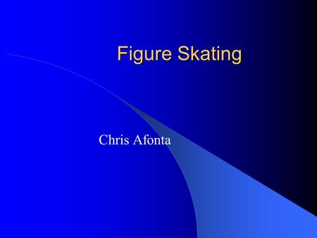 Figure Skating Chris Afonta. History Started with an American named Jackson Haines. Just before the Civil war a skating and dancing craze swept America.