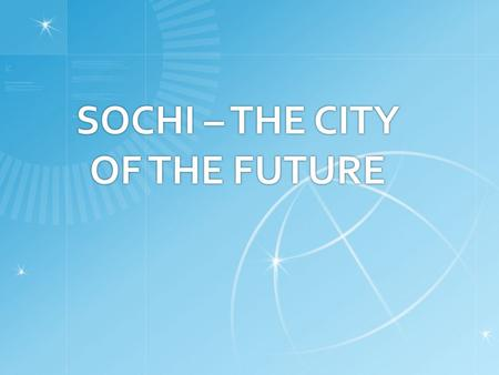 SOCHI – THE CITY OF THE FUTURE. Olympic Games in Moscow  The 1980 Summer Olympics, officially known as the Games of the XXII Olympiad, were an international.