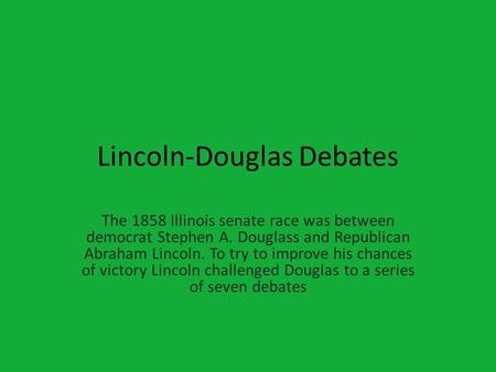 the differences between lincoln and douglas Lincoln persuaded americans that slavery was the cause of their problems and the nation's northern and southern sectional differences furthermore, lincoln made an effort to unite himself with his audience.