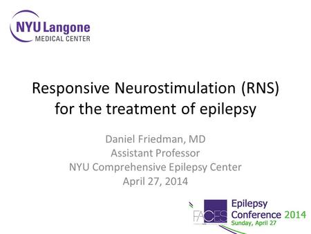 Responsive Neurostimulation (RNS) for the treatment of epilepsy