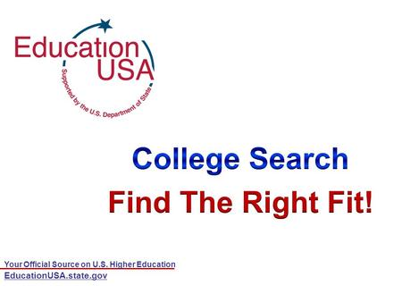 Your Official Source on U.S. Higher Education EducationUSA.state.gov.