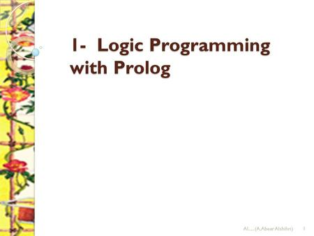 1- Logic Programming with Prolog AI.....(A.Abeer Alshihri)1.