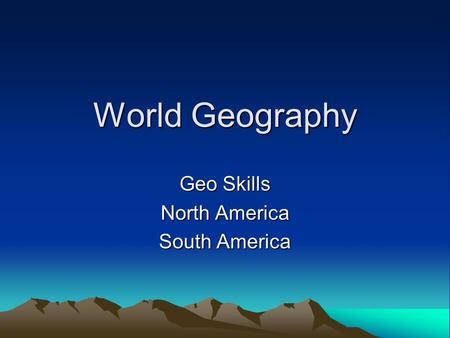 Geo Skills North America South America