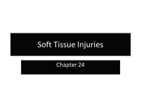 Soft Tissue Injuries Chapter 24. Functions of the Skin Protection Sensation Temperature control Protection Sensation Temperature control.