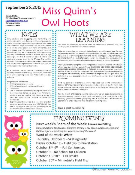 Miss Quinn's Owl Hoots September 25,2015 Contact Info: 765-749-7647 (personal number) Cowan website: cowan.k12.in.us