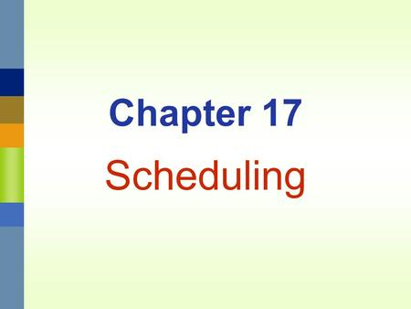 Chapter 17 Scheduling. Management 3620Chapter 17 Schedule17-2 Overview of Production Planning Hierarchy Capacity Planning 1. Facility size 2. Equipment.