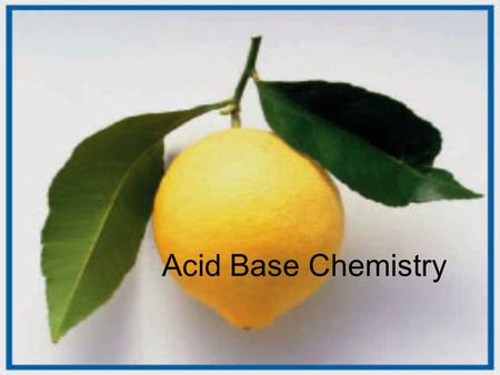 Acid Base Chemistry. The Electrolyte family Acid Base Salt (Water) Electrolytes conduct electricity.