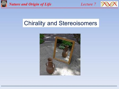 Chirality and Stereoisomers