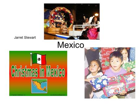 Mexico Jarret Stewart. Mexico's flag and map Weather during December Warm all year around. Mexico city temperatures 69 – 71 high 42 – 44 low.
