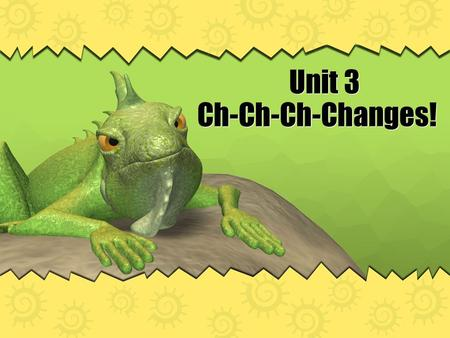 Unit 3 Ch-Ch-Ch-Changes!. 1. ECOLOGY ●study of organisms and their __________with their environment relationship.