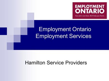 Employment Ontario Employment Services Hamilton Service Providers.