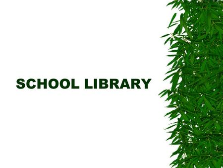 SCHOOL LIBRARY. In the school library you can:  Borrow books, magazines, various documets  Copy documents  Watch TV  Work with PC.