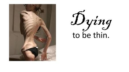 Dying to be thin..