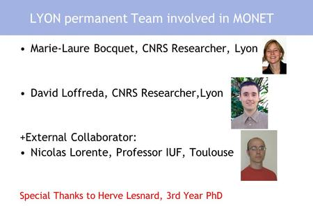 LYON permanent Team involved in MONET