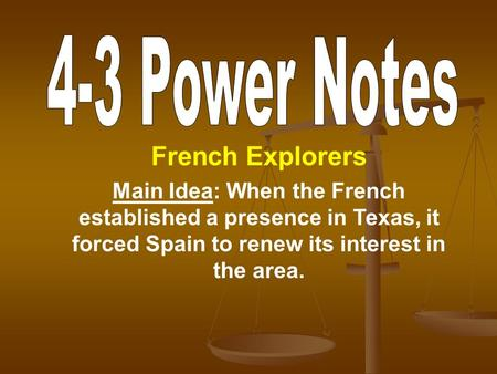 French Explorers 4-3 Power Notes