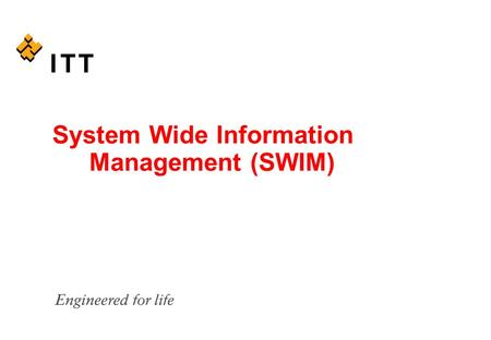 System Wide Information Management (SWIM). FAA Transition to Service Oriented Architecture (SOA) - System Wide Information Management (SWIM) Initiative.