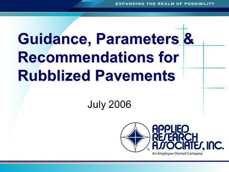 A Guidance, Parameters & Recommendations for Rubblized Pavements July 2006.