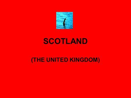 SCOTLAND (THE UNITED KINGDOM). INDEX 1. Number of inhabitants. 2. Geographical situation. 3. Main economic resources. 4. Government. 5. Culture.