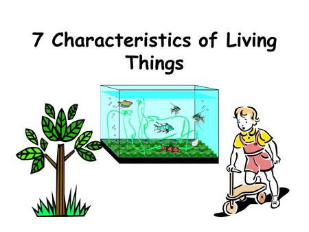 7 Characteristics of Living Things. 1 COMPOSED OF CELLS All living things are made up of at least one cell Cell – Basic or smallest unit of life  Membrane.