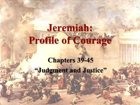 Jeremiah: Profile of Courage