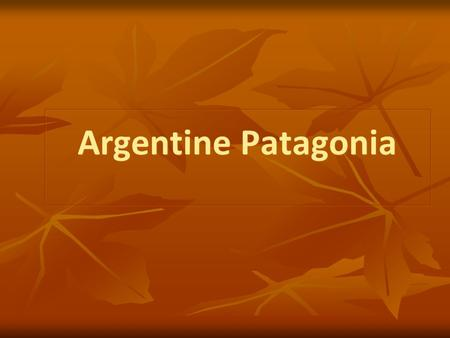 Argentine Patagonia. Tourism This is really important for Patagonia, because the region has attracted a lot of visitors and cruises, both from Argentina,