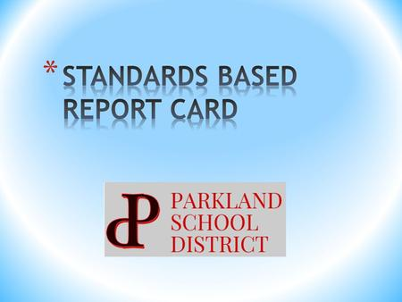 Standards-based education is the learning, assessment, and reporting of student performance based on consistent and equitable measurements. Standards-based.