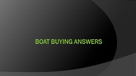 The dinghy is for sale in a boat shop for $2700 but by paying cash Greg can save 20%. 20% of $2700 20 ÷ 100 x 2700 = 540 2700 – 540 = 2160 The cash price.