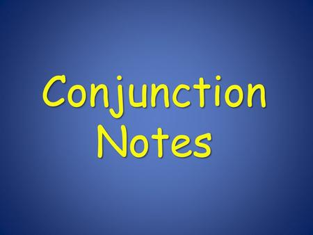 Conjunction Notes. Conjunctions A conjunction is a word that joins words or groups of words. A conjunction is a word that joins words or groups of words.
