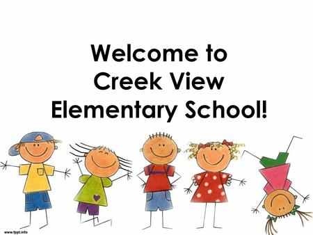 Welcome to Creek View Elementary School!