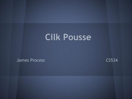 Cilk Pousse James Process CS534. Overview Introduction to Pousse Searching Evaluation Function Move Ordering Conclusion.
