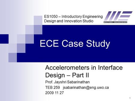 ECE Case Study Accelerometers in Interface Design – Part II