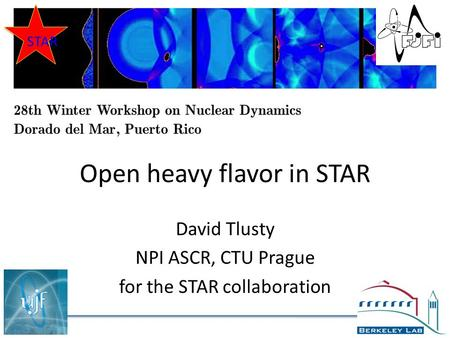 Open heavy flavor in STAR David Tlusty NPI ASCR, CTU Prague for the STAR collaboration STAR.